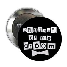 Brother of Groom (black) Button