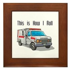 How I Roll (Ambulance) Framed Tile