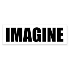 Be Bold IMAGINE Bumper Bumper Sticker