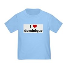 I Love dominique T
