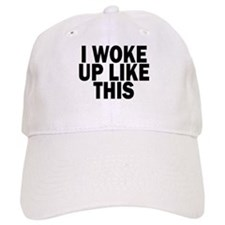 I WOKE UP LIKE THIS DIS Baseball Baseball Cap