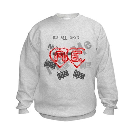 It's ALL about ME Kids Sweatshirt