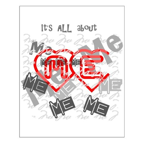 It's ALL about ME Small Poster