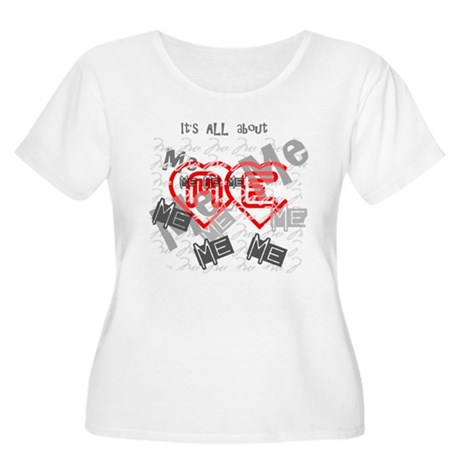 It's ALL about ME Women's Plus Size Scoop Neck T-S