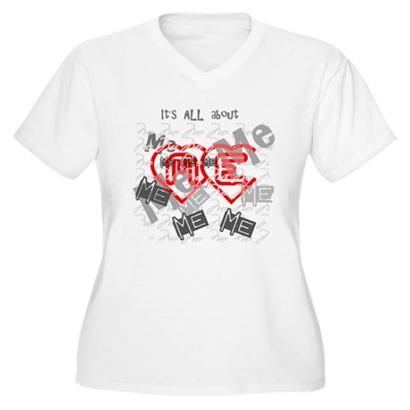 It's ALL about ME Women's Plus Size V-Neck T-Shirt