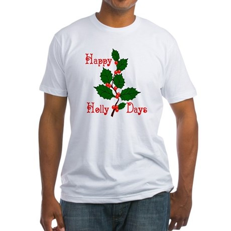 Happy Holly Days Fitted T-Shirt
