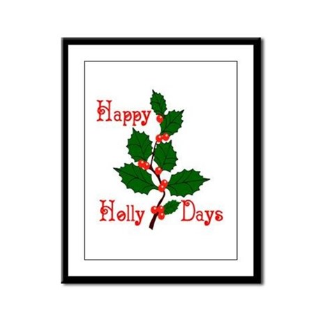 Happy Holly Days Framed Panel Print