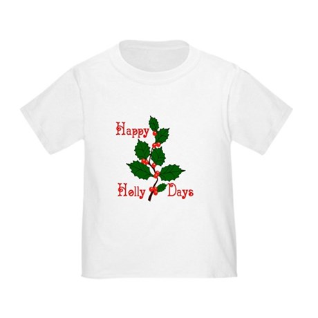 Happy Holly Days Toddler T-Shirt