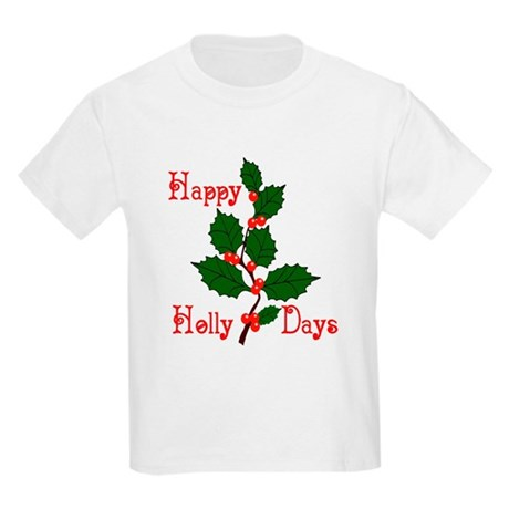 Happy Holly Days Kids Light T-Shirt