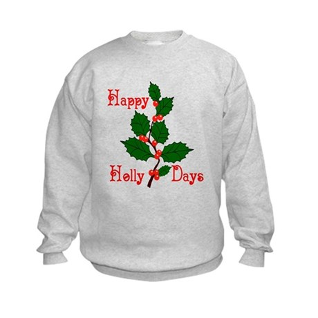 Happy Holly Days Kids Sweatshirt