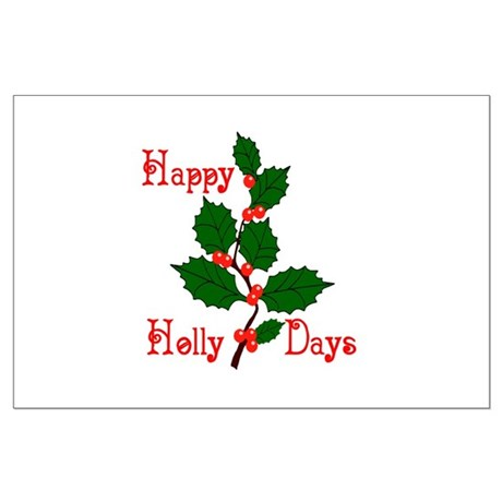 Happy Holly Days Large Poster