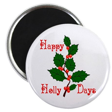 "Happy Holly Days 2.25"" Magnet (100 pack)"