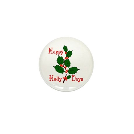 Happy Holly Days Mini Button (100 pack)