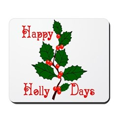 Happy Holly Days Mousepad