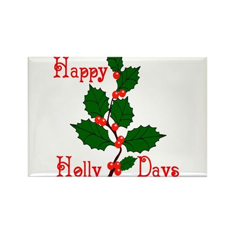 Happy Holly Days Rectangle Magnet (100 pack)