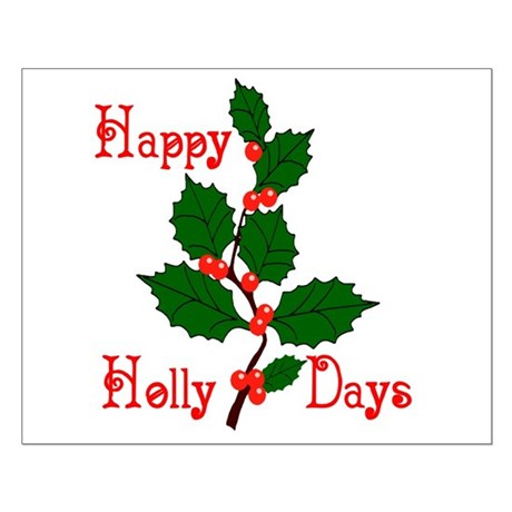Happy Holly Days Small Poster