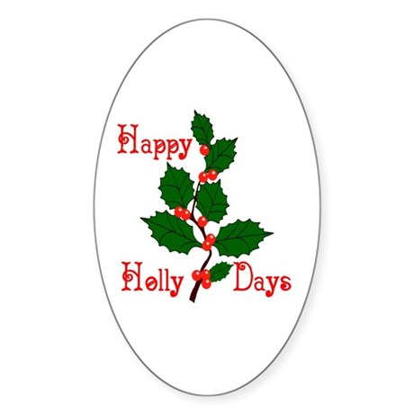 Happy Holly Days Oval Sticker