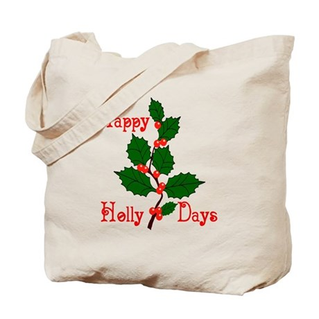 Happy Holly Days Tote Bag