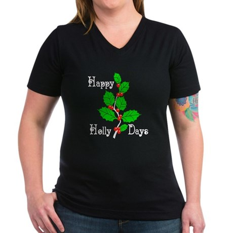 Happy Holly Days Women's V-Neck Dark T-Shirt