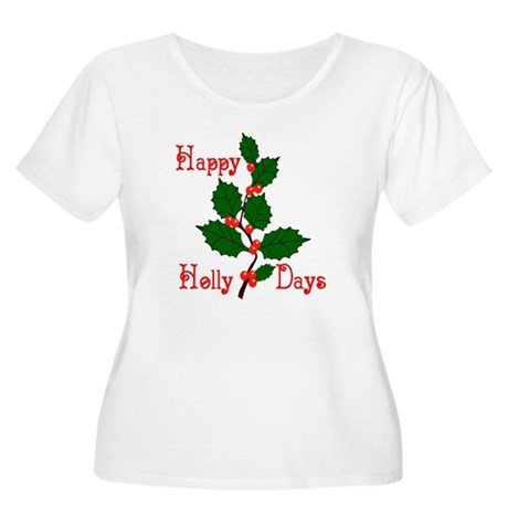 Happy Holly Days Women's Plus Size Scoop Neck T-Sh