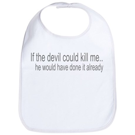 Devil Can't Kill Me Bib