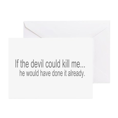 Devil Can't Kill Me Greeting Cards (Pk of 10)