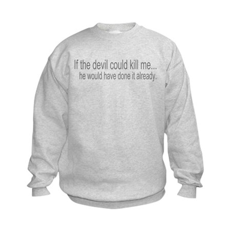 Devil Can't Kill Me Kids Sweatshirt