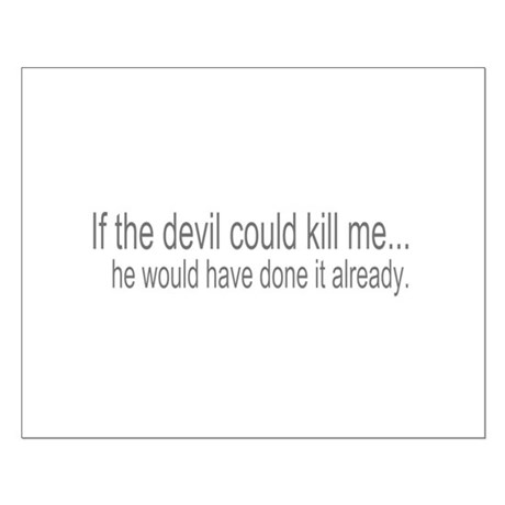 Devil Can't Kill Me Small Poster