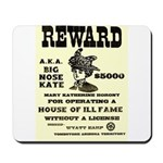 Big Nose Kate Mousepad