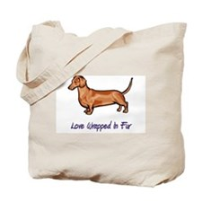 Dachsund - Love Wrapped In Fur Tote Bag