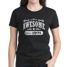 Awesome Since 1971 Tee