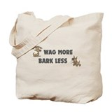 Bark Less Tote Bag
