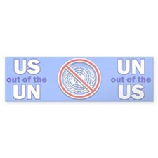 US out of the UN! Bumper Bumper Sticker