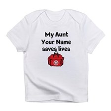 My Aunt Saves Lives Paramedic (Custom) Infant T-Sh