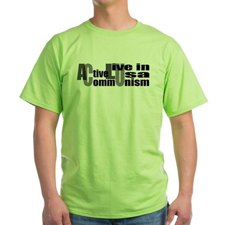 Anti-ACLU Green T-Shirt