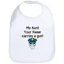 My Aunt Carries A Gun Police (Custom) Bib