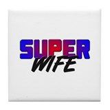 SUPER WIFE Tile Coaster