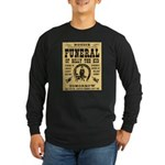 Billy's Funeral Long Sleeve Dark T-Shirt