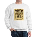 Billy's Funeral Sweatshirt
