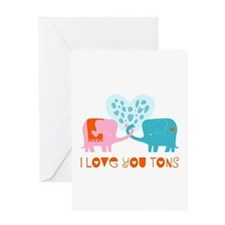 I Love You Tons Greeting Cards
