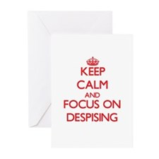 Keep Calm and focus on Despising Greeting Cards