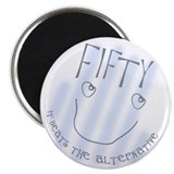 "50th birthday saying 2.25"" Magnet (10 pack)"