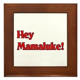 Hey Mamaluke! Framed Tile