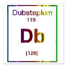 """dubstepium Square Car Magnet 3"""" x 3"""""""