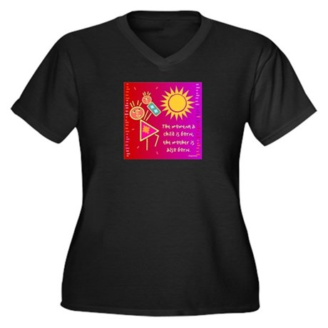 A Mother is Born Women's Plus Size V-Neck Dark T-S