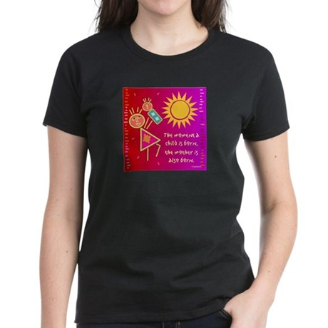 A Mother is Born Women's Dark T-Shirt