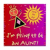 Aunt to Be Tile Coaster