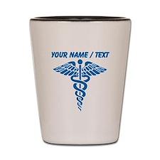 Custom Blue Medical Caduceus Shot Glass