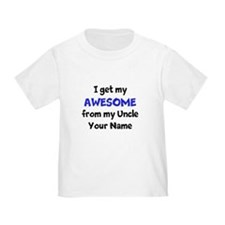 I Get My Awesome From My Uncle (Custom) T-Shirt