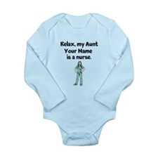 Relax My Aunt Is A Nurse (Custom) Body Suit